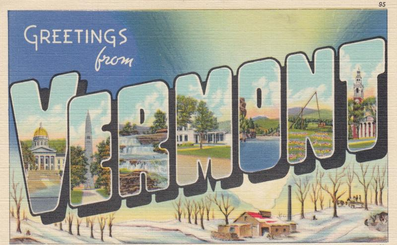 Large Letter Greetings ; VERMONT , 30-40s : #2