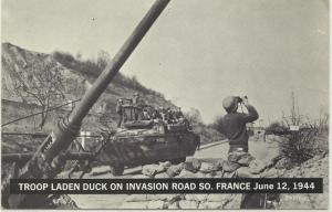 MILITARY - SOUTH FRANCE - INVASION ROAD - TROOP LADEN DUCK - 6-12-1944