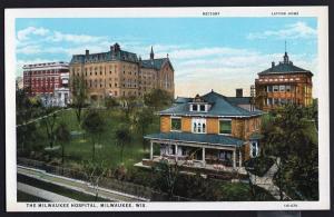 Wisconsin ~ The Milwaukee Hospital MILWAUKEE - White Border