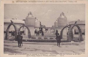 Exposition Internationale des Artes Decoratifs, Jardin des Nympheas et Pavili...