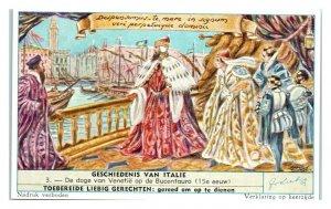 Doge of Venice on Bucentaur, Liebig Geschiedenis Van Italie Belgian Trade Card