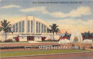 Fountain & Municipal Auditorium - Sarasota, Florida FL