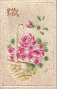 Happy BIRHTDAY , 1913 ; Basket of Flowers , Embossed