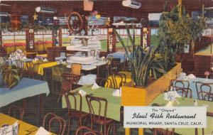 SANTA CRUZ CALIFORNIA IDEAL FISH RESTAURANT~MUNICIPAL WHART~POSTCARD 1940s