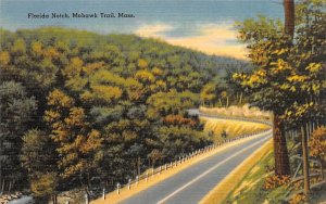 Florida Notch Mohawk Trail, Massachusetts Postcard