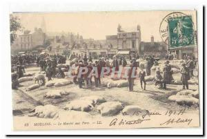 Moulins Old Postcard The market pigs TOP