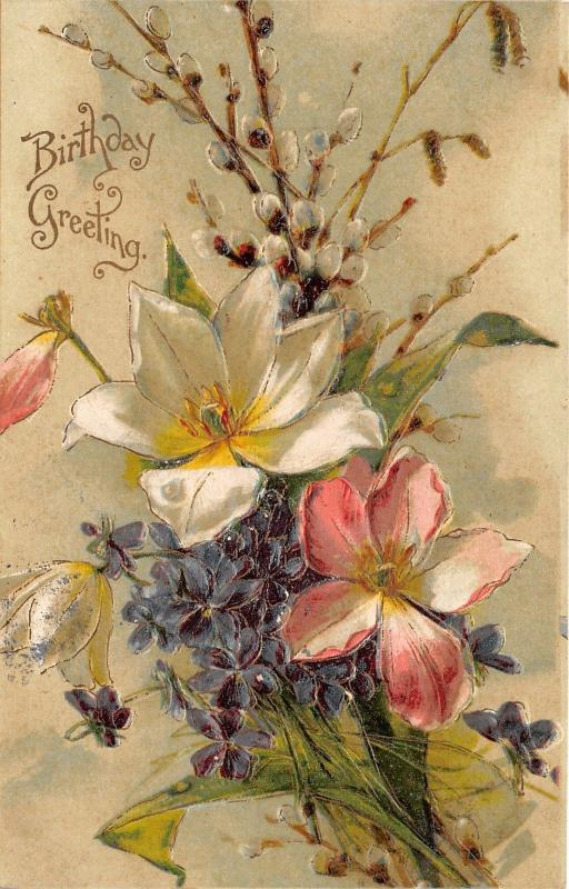 Birthday Greeting~Embossed Bouquet of Flowers~1907 Postcard