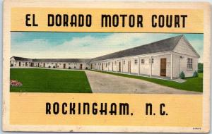 Rockingham, North Carolina Postcard EL DORADO MOTOR COURT Route 1 Roadside Linen