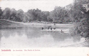 JORDAN, 1900-1910's; Le Jourdain, The Forth Of Jordan