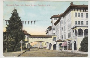 P2235 old postcard pasadena california raymond ave hotel green, annex scene