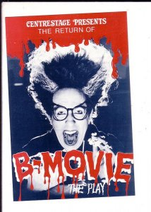 B Movie, The Play, Centrestage Theatre, Toronto Ontario Advertising Postcard,