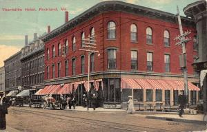 Rockland Maine Thorndike Hotel Street View Antique Postcard K55558