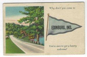 1955 Come to Edinburg, Indiana Pennant Flag Linen Postcard