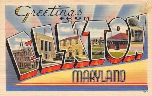 Elkton Maryland~Large Letter Linen Postcard~Town Scenes~1940s PC