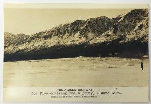 Old Real Photo Postcard The Alaska Highway Ice Flow Covering Kluane Lake Yukon