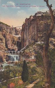 Pont Sidi M'Cid Et Nouveau Pont Sur Les Chutes Du Rhumel, Constantine, Algeri...