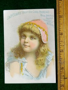 1870s-80s Lovely Girl J & P Coats Best Six Cord Thread Victorian Trade Card F24