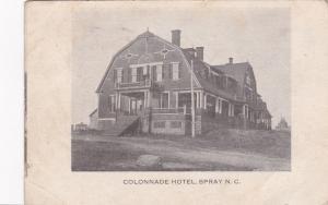 Colonnade Hotel , SPRAY , North Carolina, 1908