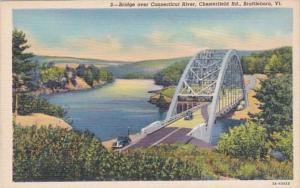 Vermont Brattleboro Bridge Over Connecticut River Chesterfield Road Curteich