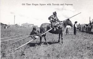 Old Time Piegan Squaw with Travois and Papoose, 1908