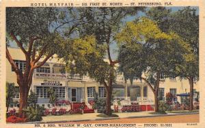 St Petersburg Florida~Wm W Gay's Hotel Mayfair~First Street North~1953 Linen PC