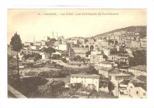 La Ville, Les Fabriques De Parfumerie, Grasse (Alpes Maritimes), France, 1900...