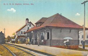 Wilton Station ME M. C. R. R. Railroad Station Train Depot Postcard