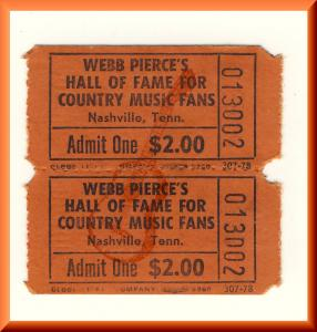 1970's Webb Pierce Country Hall Of Fame Ticket, Nashville, Tenn/TN, Unused!