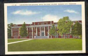 Tennessee colour PC Ad Bldg State Teachers College, Johnson City, unused