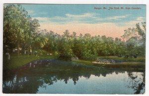 Bangor, Me, The Pond, Mt. Hope Cemetery