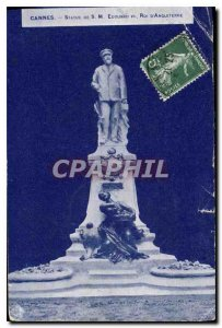 Postcard Old Cannes S M Statue Edward VII King of England