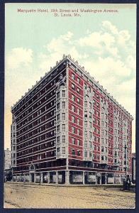 Marquette Hotel 18th & Washington MO unused c1910's