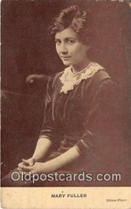 Mary Fuller Movie Actor / Actress Unused