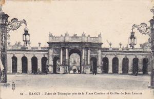 France Nancy L'Arc de Triomphe pris de la Place Carriere et Grilles de Jean L...