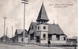Baptist Church and Parsonage, Livingston, Montana