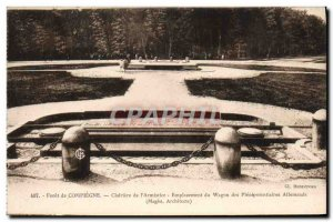 Old Postcard Compiegne Forest Glade L & # 39Armistice Wagon Army