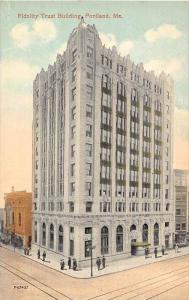 Maine Portland, Fidelity Trust Building