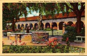 California Mission San Fernando From Memory Garden and Father Junipero Serra ...