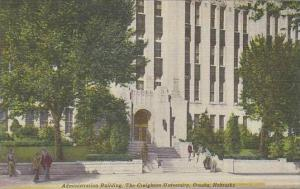 Nebraska Omaha Administration Building The Creighton University