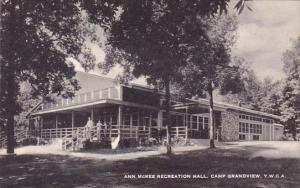 Ann Mckee Recreation Hall Camp Grandview Y W C A Artvue