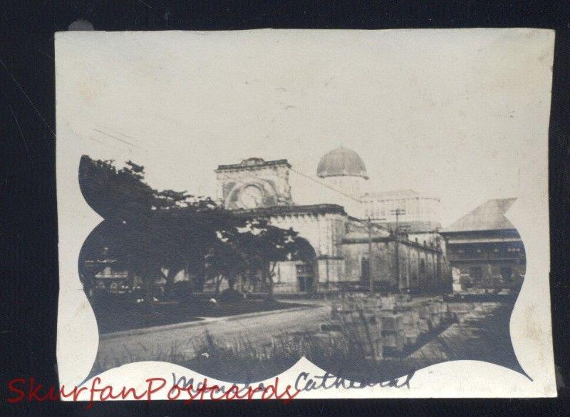 MANILA CATHEDRAL PHILIPPINES PHILIPPINE ISLANDS REAL PHOTO PHOTOGRAPH WWI ERA