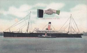 S.S.Canada , Hands across the Sea , 1910s