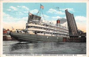 5481 Whaleback Steamer  Christopher Columbus passing Broadway Bridge, Milwauk...