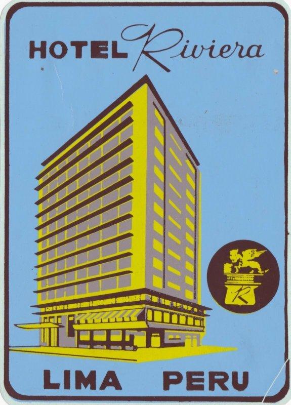 Peru Lima Hotel Riviera Vintage Luggage Label sk1953