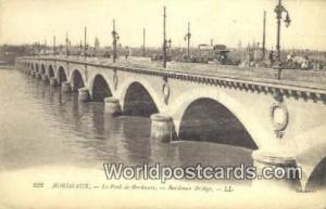 Bordeaux, France, Carte, Postcard Le Pont De Bordeaux Bordeaux Le Pont De Bor...