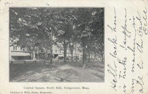 BRIDGEWATER , Mass. , 1906 ; Central Square , North Side
