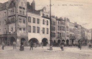 METZ , Germany (now France) , 1900-10s ; Place Saint-Louis