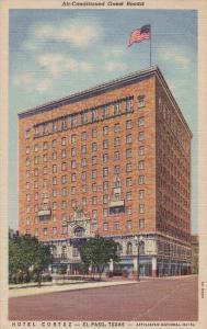 Hotel Cortez , EL PASO , Texas , 30-40s