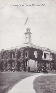 County Court House , MADERA , California ; 00s-10s
