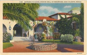 Linen of Entrance to Casino, Wishing Well Augua Calienta Mex